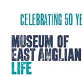 Museum of East Anglian Life - Celebrates 50 years!