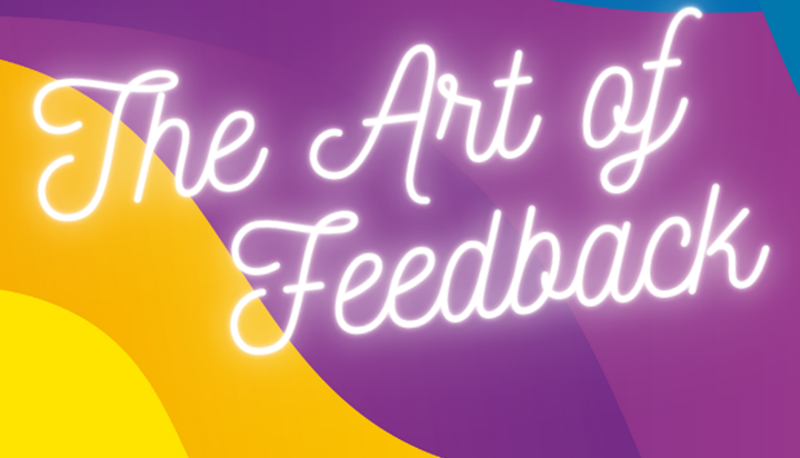 The Art of Feedback - webinar replay